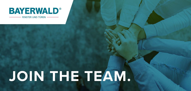 "Bayerwald Karriere-Job ""Join the team"""